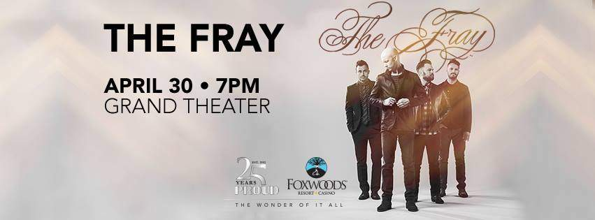 The Fray at Foxwoods