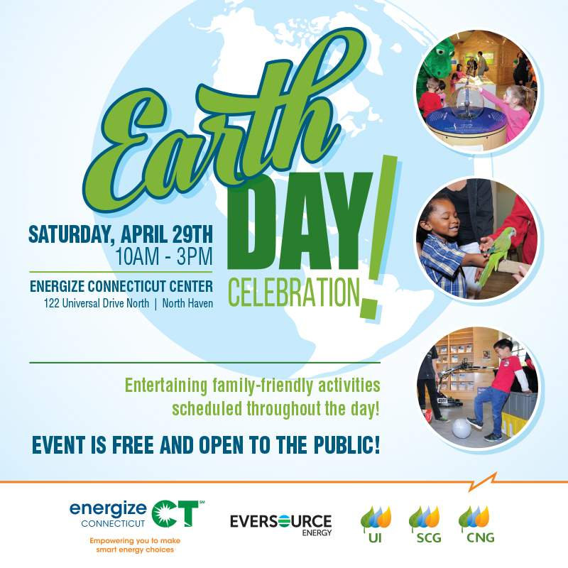Energize Connecticut 3rd Annual Earth Day Celebration