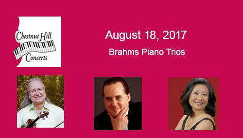 Chestnut Hill Concerts: Three Brahms Piano Trios