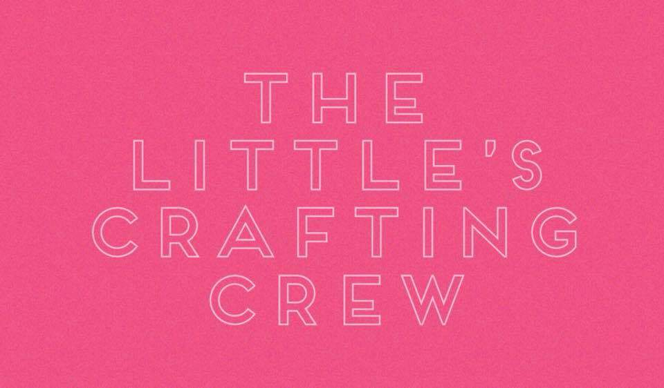 The Littles Crafting Crew