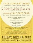 Yale Concert Band, feat. Yale Glee Club: �A New Haven Psalter�; Friday, November, 30, 2012