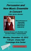 Connecticut College Percussion and New Music Ensemble in Concert; Monday, December, 10, 2012