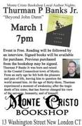 Local Author Thurman Banks Gives Book Reading & Signing at Monte Cristo Bookshop; Friday, March, 1, 2013